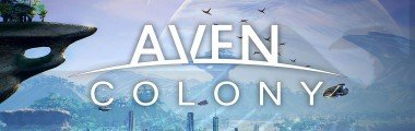 Aven Colony: Review