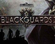 Blackguards 2: News
