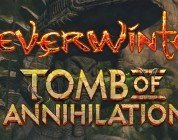 Neverwinter: Tomb Of Annihilation - News
