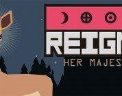 Reigns: Her Majesty - News