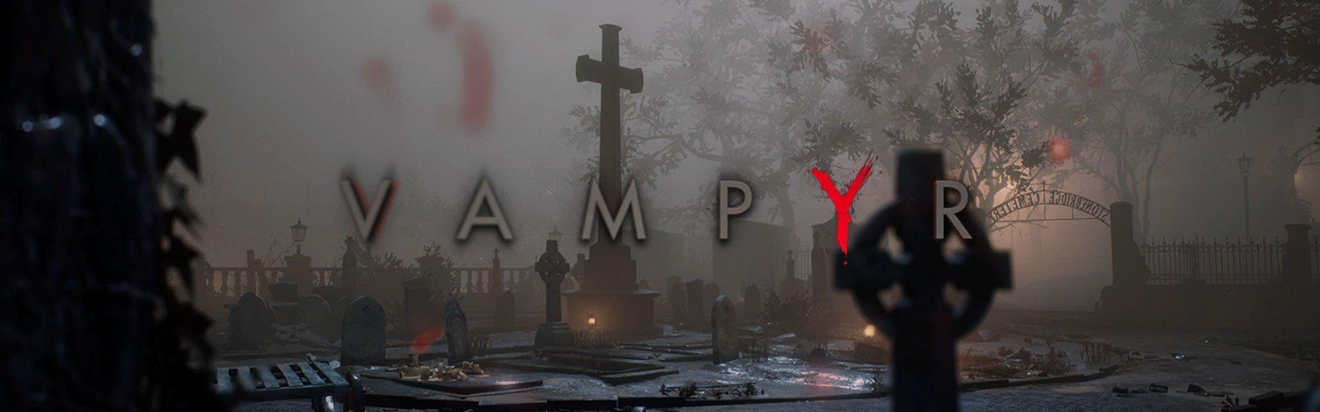 Vampyr: Test