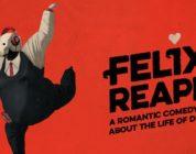 Felix The Reaper: News