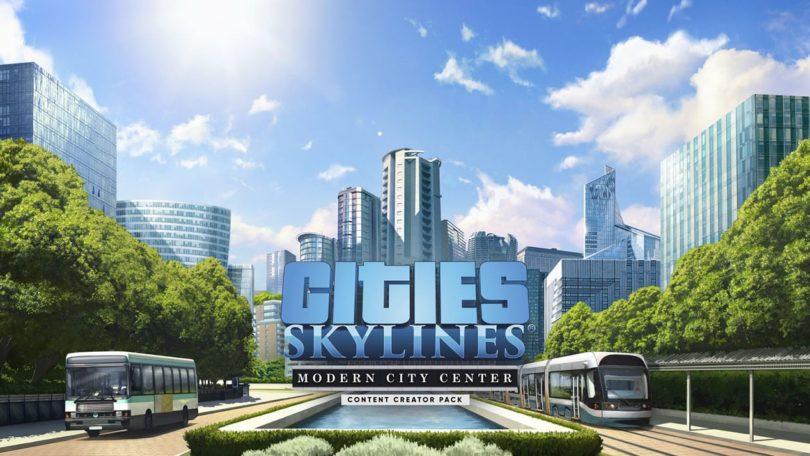 Cities: Skylines – Modern City Center & Radio Station ab sofort erhältlich