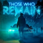Those Who Remain: Key Art