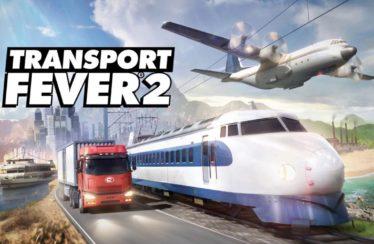 Transport Fever 2: Trailer zeigt 15 Minuten Gameplay