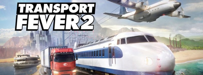 Transport Fever 2: Trailer zeigt 15 Minuten Gameplay