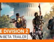 Tom Clancy's The Division 2: Open Beta Trailer