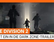 Tom Clancy's The Division 2: Dark Zone Trailer