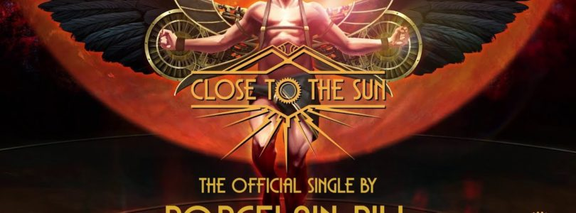 Close to the Sun: Official Single By Porcelain Pill