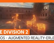 Tom Clancy's The Division 2: Echos Augmented Reality Erlebnis